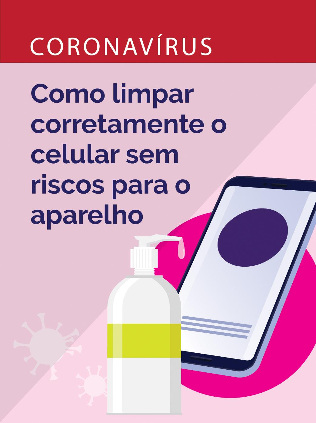 Limpe o celular